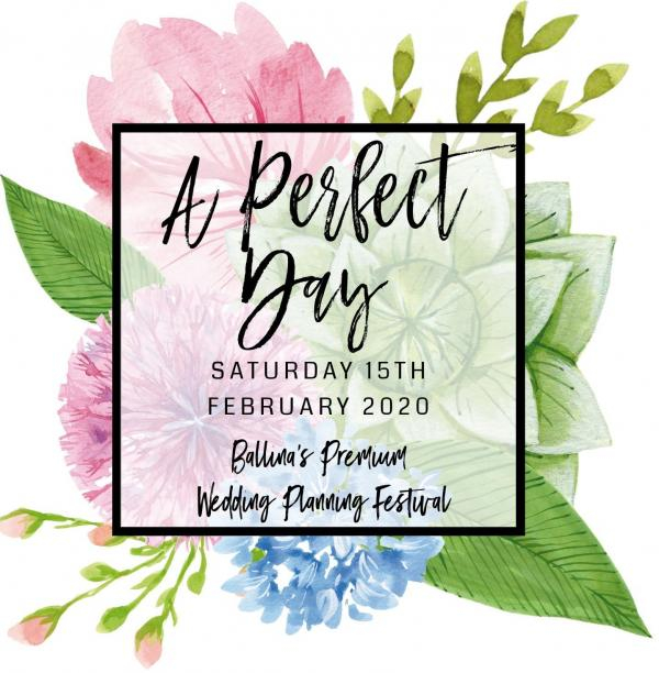 A Perfect Day Wedding Festival coming to Ballina!